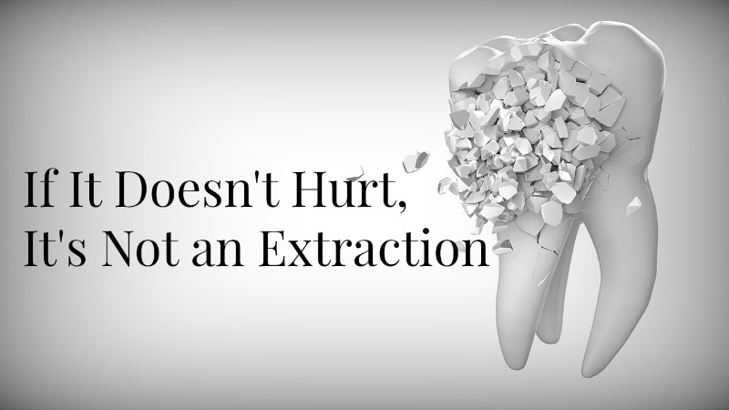 Thought Process: Tooth Extraction